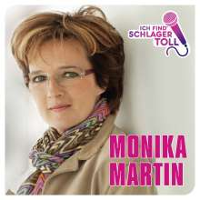 Monika Martin: Ich find' Schlager toll (Das Beste), CD