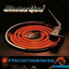 Status Quo: If You Can't Stand The Heat (Deluxe-Edition), 2 CDs