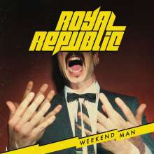 Royal Republic: Weekend Man, CD