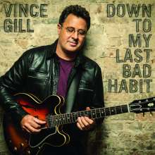 Vince Gill: Down To My Last Bad Habit, CD