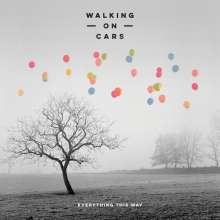 Walking On Cars: Everything This Way, LP