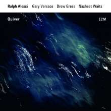 Ralph Alessi (geb. 1963): Quiver, CD