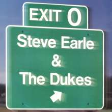 Steve Earle & The Dukes: Exit 0 (180g) (Limited Edition), LP