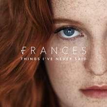 Frances: Things I've Never Said, CD