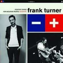 Frank Turner: Positive Songs For Negative People (Acoustic-Version) (180g) (Limited-Edition), LP
