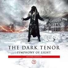 The Dark Tenor: Symphony Of Light (Second Edition), CD