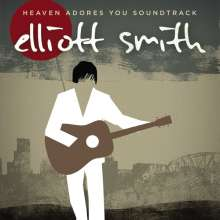 Elliott Smith: Filmmusik: Heaven Adores You Soundtrack (180g), 2 LPs