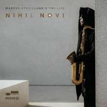 Marcus Strickland (geb. 1979): Nihil Novi, CD