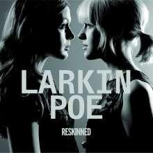 Larkin Poe: Reskinned, CD