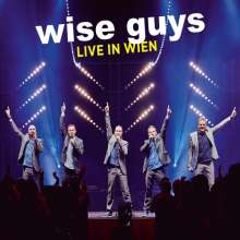 Wise Guys: Live in Wien, 2 CDs