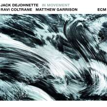 Jack DeJohnette, Ravi Coltrane & Matt Garrison: In Movement, CD