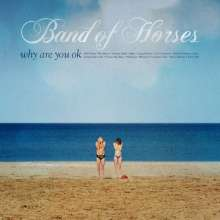 Band Of Horses: Why Are You OK, CD
