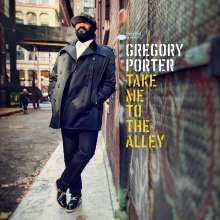 Gregory Porter (geb. 1971): Take Me To The Alley (Deluxe Edition), 2 CDs
