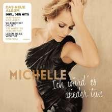 Michelle: Ich würd' es wieder tun, CD