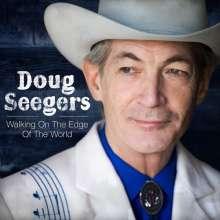 Doug Seegers: Walking On The Edge Of The World, CD
