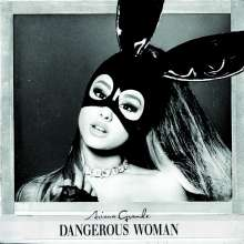 Ariana Grande: Dangerous Woman, CD