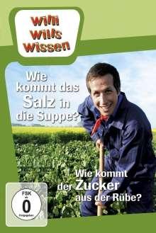 Willi wills wissen: Wie kommt das Salz in die Suppe / Wie kommt der Zucker aus der Rübe, DVD