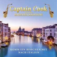 Captain Cook und seine singenden Saxophone: Komm ein bisschen mit nach Italien, CD
