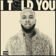 Tory Lanez: I Told You, CD