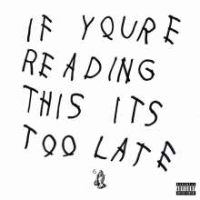 Drake: If You're Reading This It's Too Late, 2 LPs