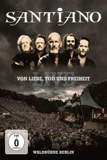 Santiano: Von Liebe, Tod und Freiheit: Live Waldbühne Berlin, DVD
