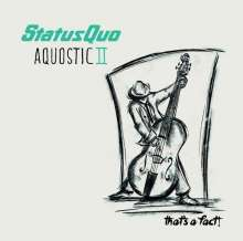 Status Quo: Aquostic II - That's A Fact!, 2 LPs