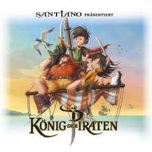 Santiano Präsentiert König Der Piraten, 2 CDs