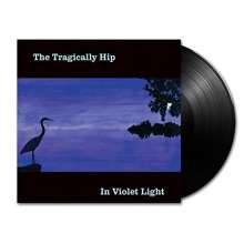 The Tragically Hip: In Violet Light, LP