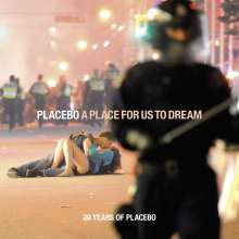 Placebo: A Place For Us To Dream (20 Years Of Placebo) (Jewelcase), 2 CDs