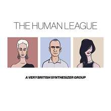 The Human League: A Very British Synthesizer Group (180g) (HalfSpeed Mastering), 3 LPs