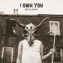 Mick Flannery: I Own You, CD