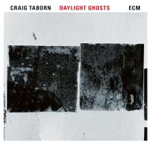 Craig Taborn (geb. 1970): Daylight Ghosts, CD