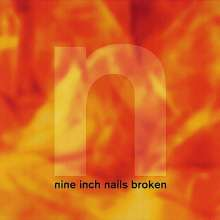 Nine Inch Nails: Broken EP (remastered) (180g) (Limited-Edition), LP