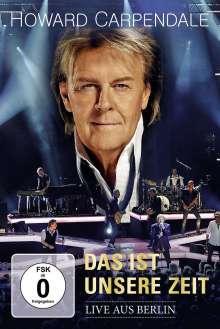 Howard Carpendale: Das ist unsere Zeit - Live aus Berlin, DVD