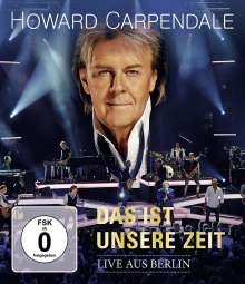 Howard Carpendale: Das ist unsere Zeit - Live aus Berlin, Blu-ray Disc
