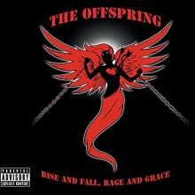 The Offspring: Rise And Fall, Rage And Grace (Explicit), CD