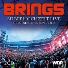 Brings: Silberhochzeit Live 2016, 2 CDs