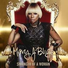 Mary J. Blige: Strength Of A Woman (Explicit), CD