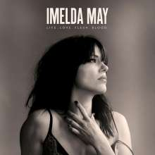 Imelda May: Life Love Flesh Blood (Limited-Deluxe-Edition), CD