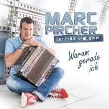 Marc Pircher: Warum gerade ich, CD