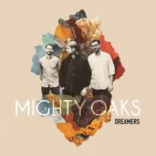 Mighty Oaks: Dreamers, CD