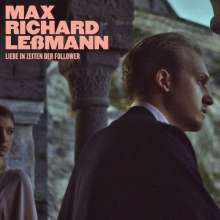 Max Richard Leßmann: Liebe in Zeiten der Follower, LP