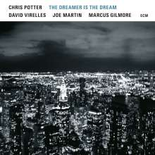 Chris Potter (geb. 1971): The Dreamer Is The Dream, CD