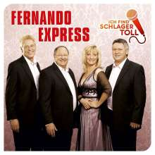 Fernando Express: Ich find' Schlager toll (Das Beste), CD
