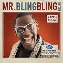 Alphonso Williams: Mr. Bling Bling Classics, CD