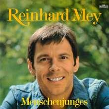 Reinhard Mey: Menschenjunges (180g), LP
