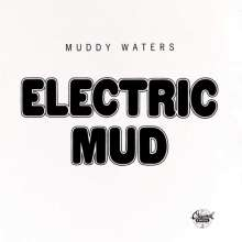 Muddy Waters: Electric Mud, LP