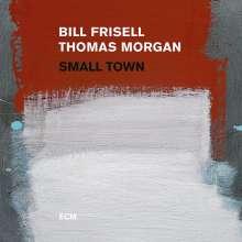 Bill Frisell & Thomas Morgan: Small Town (180g), 2 LPs