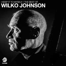 Wilko Johnson: I Keep It To Myself: The Best Of Wilko Johnson (180g), 2 LPs