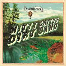 Nitty Gritty Dirt Band: Anthology, 2 CDs
